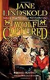 Wolf Captured (Firekeeper Saga, #4)