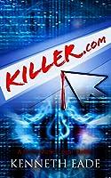 Killer.com (Brent Marks Legal Thriller Series #5)