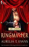 Ringmaster (Arcanium #4)