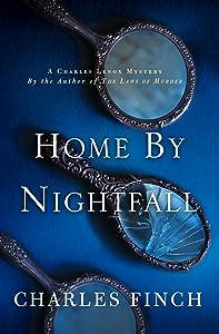 Home by Nightfall (Charles Lenox Mysteries, #9)