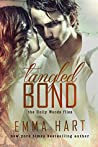 Book cover for Tangled Bond (Holly Woods Files, #2)