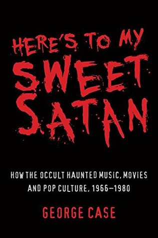 Here's to My Sweet Satan: How the Occult Haunted Music