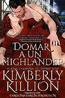 Domar a un Highlander