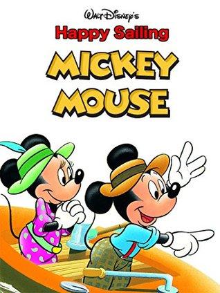 Happy Sailing, Mickey Mouse (Disney Short Story eBook)
