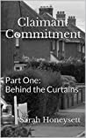 Claimant Commitment: Part One - Behind the Curtains