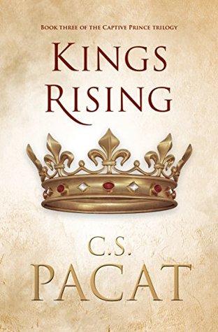 Kings Rising (Captive Prince #3)