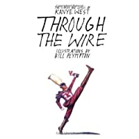 Through the wire lyrics and illuminations by kanye west through the wire lyrics and illuminations malvernweather Choice Image