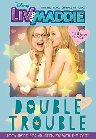 Disney Liv and Maddie: Double Trouble (Disney Junior Novel)