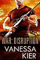 WAR: Disruption (WAR #1)
