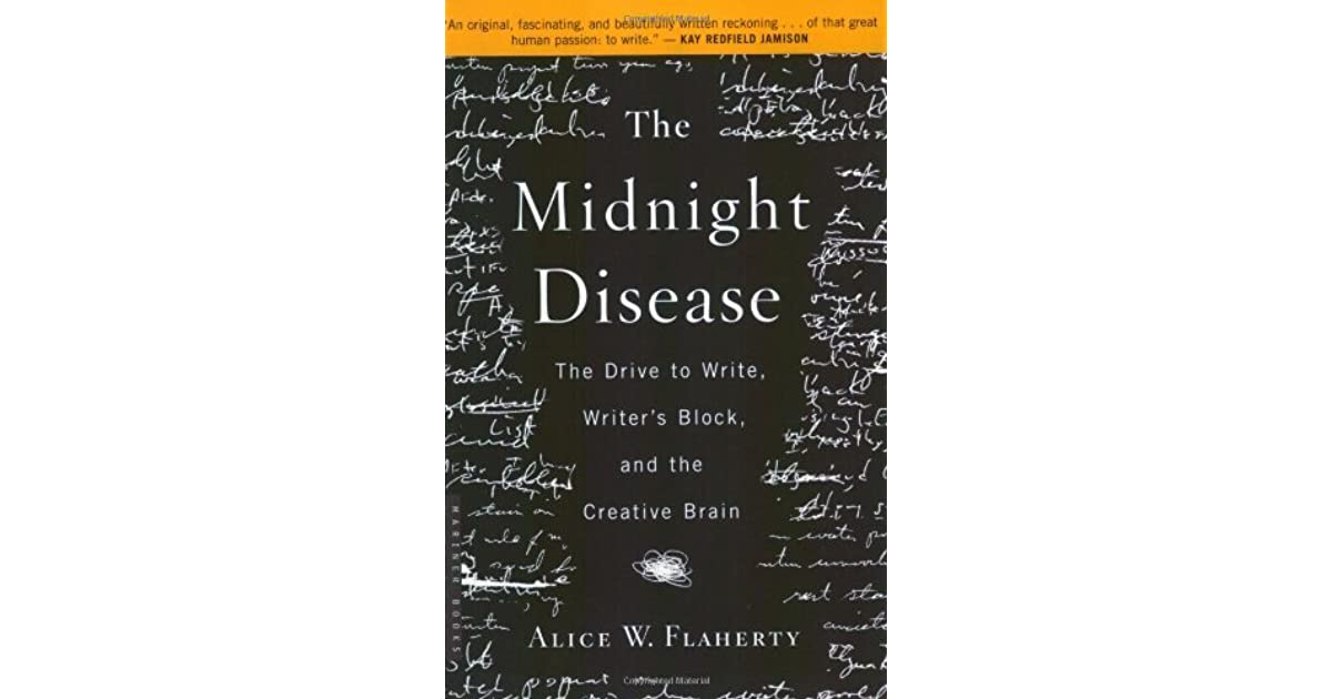 The Midnight Disease: The Drive to Write, Writer's Block