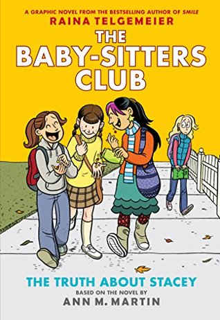 Baby-Sitters Club Graphix #2: The Truth About Stacey (Full Color) (Baby-Sitters Club (Graphix))