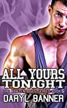All Yours Tonight (The Brazen Boys, #5)