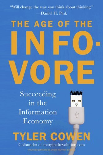 The Age of the Infovore-Succeeding in the Information Economy