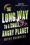 Book cover for The Long Way to a Small, Angry Planet (Wayfarers, #1)