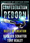 Dusts of Creation (Confederation Reborn #7)