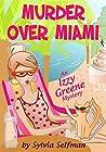 Murder over Miami (Izzy Greene #4)