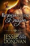 Reawakening the Dragon: Part 1 (Stonefire Dragons, #4part 1 of 4)