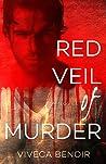 Red Veil of Murder by Viveca Benoir