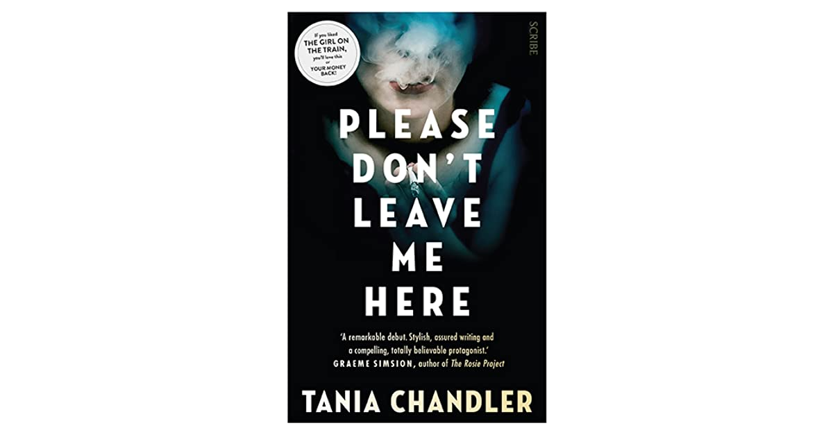 Please Dont Leave Me Here By Tania Chandler