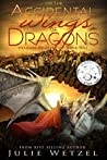On the Accidental Wings of Dragons (Dragons of Eternity #1)