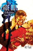 The Fade Out: Act Two