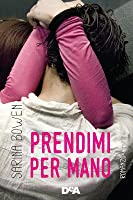 Prendimi per mano (The Ivy Years, #1)
