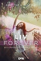 Liv, forever. Solo l'amore può vincere il destino