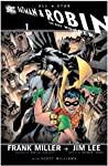 All-Star Batman and Robin, the Boy Wonder by Frank Miller