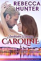Stockholm Diaries, Caroline (Stockholm Diaries, #1)