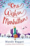 One Wish in Manhattan by Mandy Baggot
