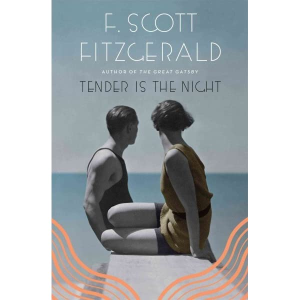 A review of tender is the night by f scott fitzgerald