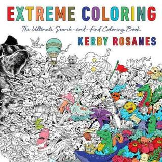Extreme Coloring: The Ultimate Search-and-Find Coloring Book