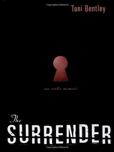 The Surrender - An Erotic Memoir