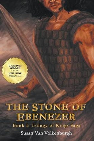 The Stone of Ebenezer (Trilogy of Kings Saga #1)