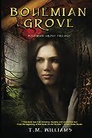 Bohemian Grove: The Bohemian Grove Trilogy