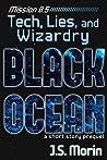 Tech, Lies, and Wizardry (Black Ocean #0.5)