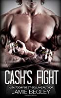 Cash's Fight (The Last Riders #5)