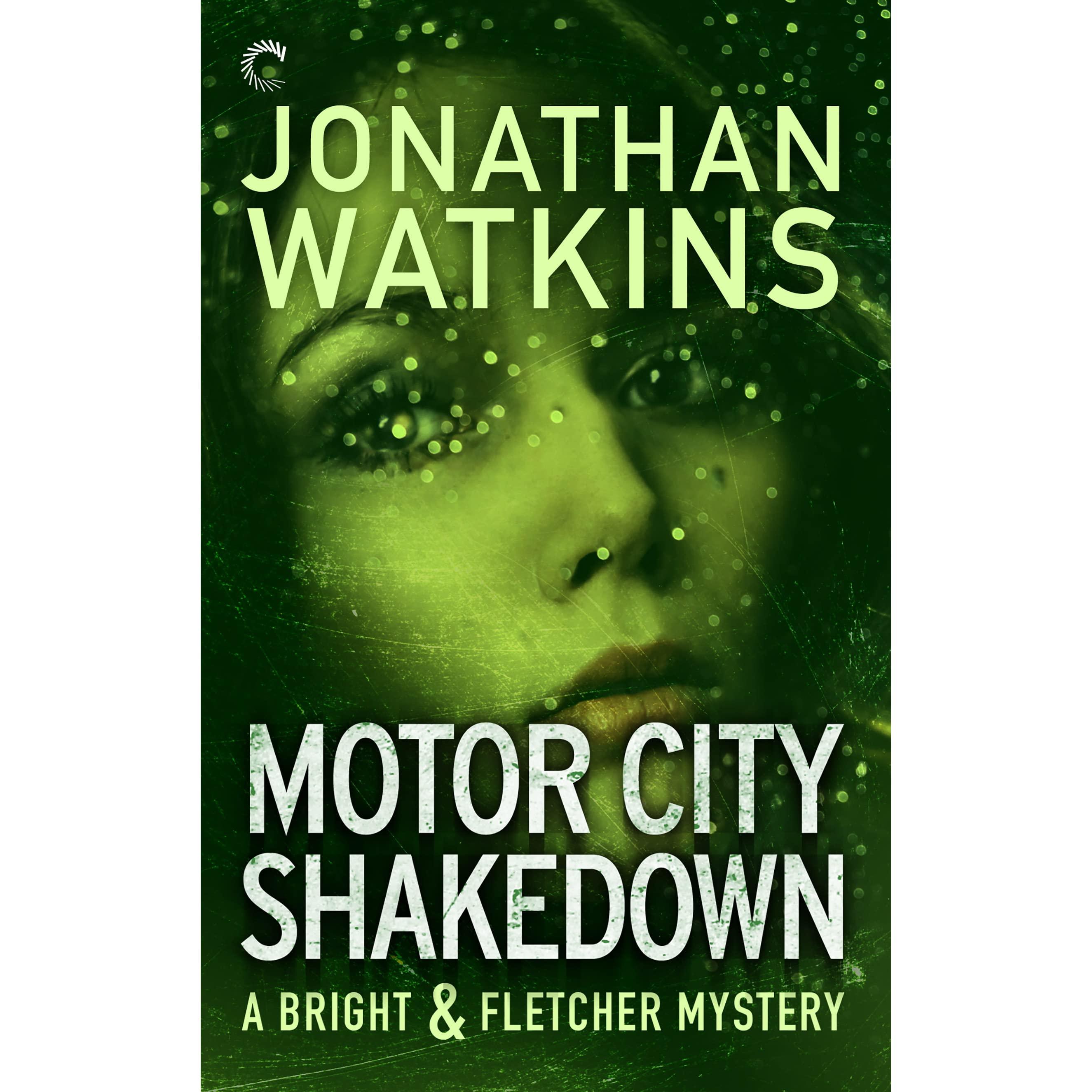 Motor City Shakedown Bright And Fletcher 1 By Jonathan