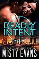 Deadly Intent (Southern California Violent Crimes Taskforce, #4)