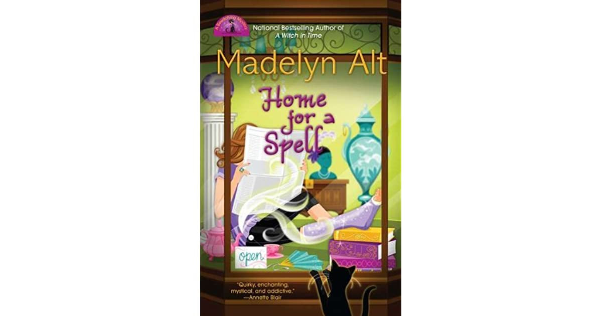 Home for a Spell (A Bewitching Mystery, #7) by Madelyn Alt
