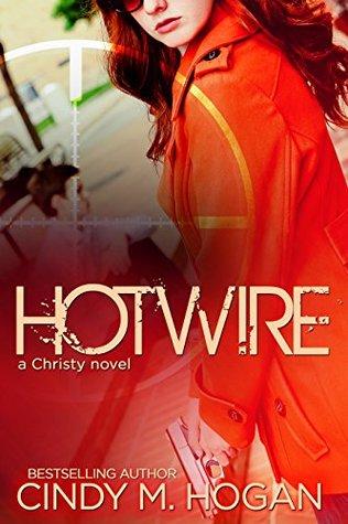 Hotwire by Cindy M. Hogan