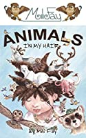 Animals In My Hair (Mili Fay Picture Book Series 1)