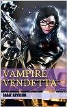 The Immortals: Vampire Vendetta (Invictus Series Book 1)
