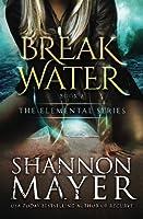 Breakwater (The Elemental Series #2)
