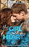 The Girl with my Heart (Summer Unplugged, #8)