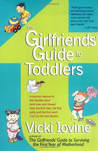 the girlfriends guide to toddlers by vicki iovine rh goodreads com girlfriends guide to pregnancy free ebook girlfriends guide to pregnancy free ebook
