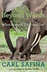 Book cover for Beyond Words: What Animals Think and Feel