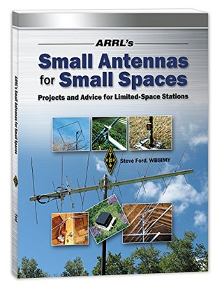 ARRL's Small Antennas for Small Spaces by Steve Ford