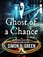 Ghost of a Chance (Ghost Finders, #1)