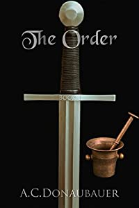 The Order: Book 1